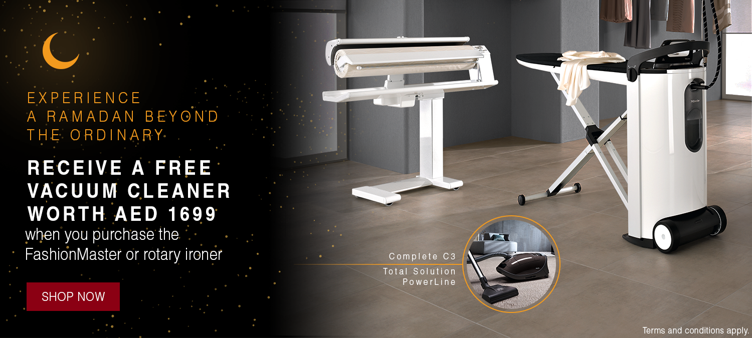 Ramadan 2020 - Receive a free vacuum cleaner worth AED 1,699 when you purchase the FashionMaster or rotary ironer